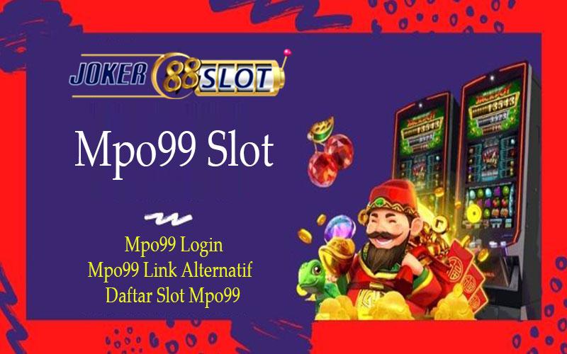 Mpo99 Slot